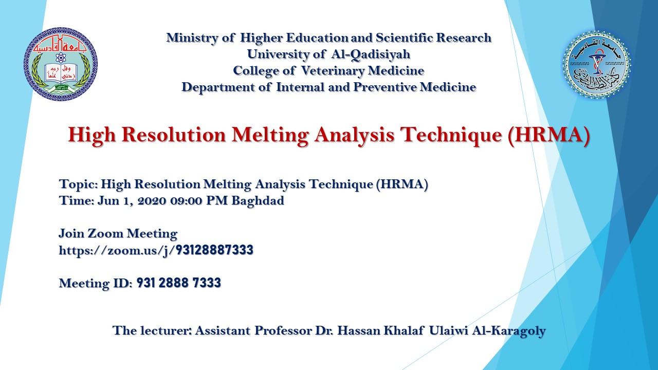 High Resolution Melting Analysis Technique (HRMA)